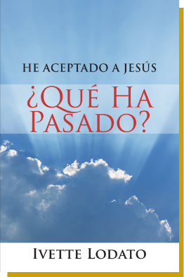 I have Accepted Jesus by Ivette Lodato